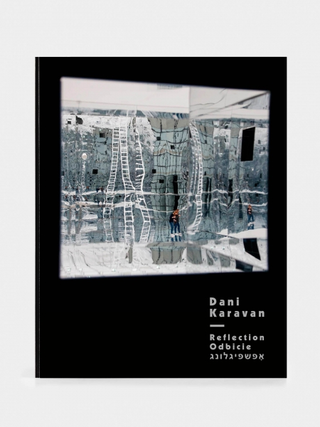 Dani Karavan. Odbicie/ Reflection/ אָפּשפּיגלונג